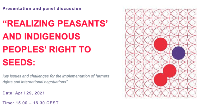 """REALIZING PEASANTS' AND INDIGENOUS PEOPLES' RIGHT TO SEEDS"""